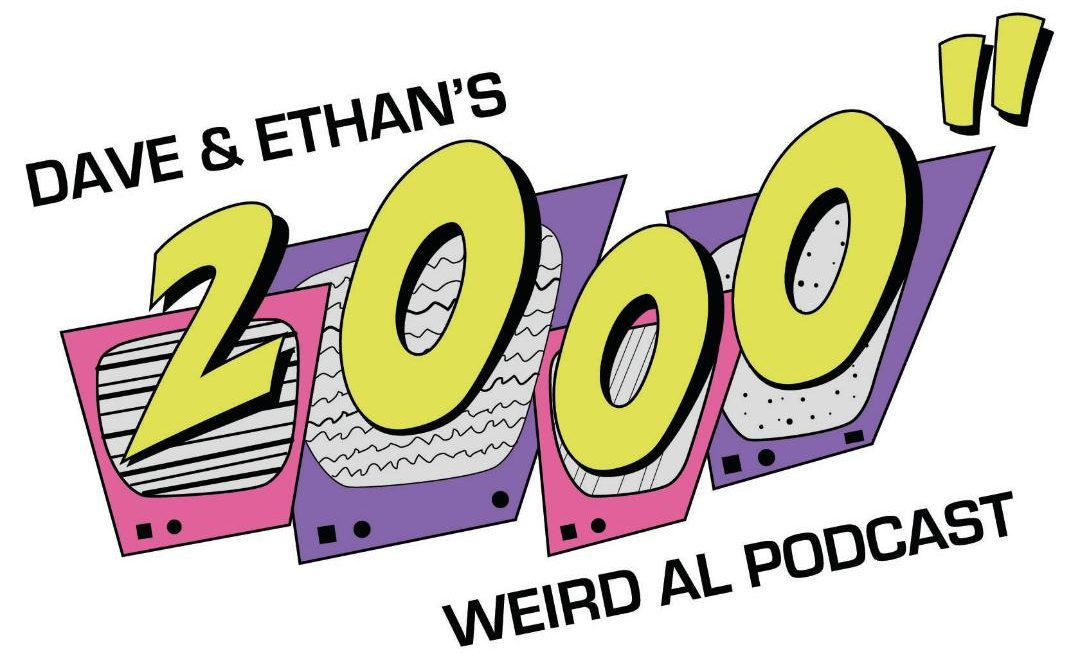 "Logo for Dave & Ethan's 2000"" Weird Al Podcast"